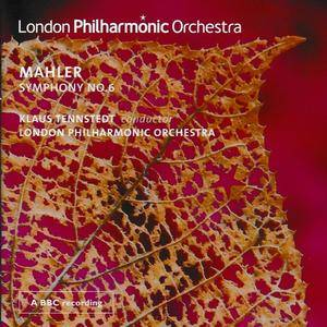 London Philharmonic Orchestra, Klaus Tennstedt - Mahler: Symphony No.6 (2009)