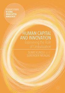 Human Capital and Innovation: Examining the Role of Globalization (repost)