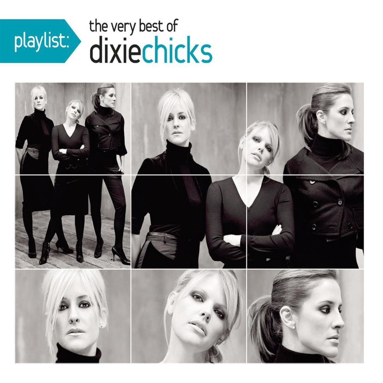 Dixie Chicks - Playlist: The Very Best Of The Dixie Chicks (2011)