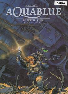 Aquablue - 06 - De Witte Ster Eerste Deel