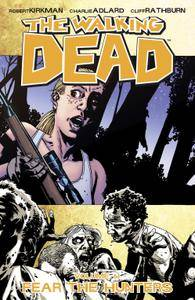 The Walking Dead Vol 11 - Fear the Hunters 2010