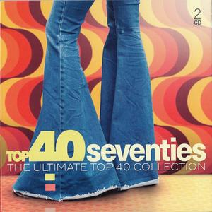 VA - Top 40 Seventies - The Ultimate Top 40 Collection (2019)