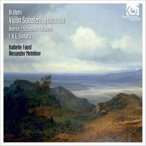 Isabelle Faust, Alexander Melnikov - Brahms: Violin Sonatas, Opp. 100 & 108; Schumann: Three Romances, Op.94 (2015) [Re-Up]