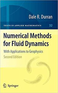 Numerical Methods for Fluid Dynamics: With Applications to Geophysics  Ed 2