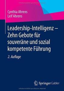 Leadership-Intelligenz - Zehn Gebote für souveräne und sozial kompetente Führung (repost)