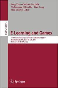 E-Learning and Games: 11th International Conference, Edutainment 2017
