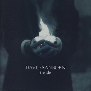 David Sanborn - Inside (1999)