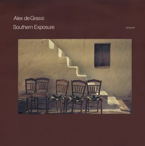 Alex De Grassi ‎- Southern Exposure (1983) Windham Hill Records/AMWH 61030 - NL 1st  Pressing - LP/FLAC In 24bit/96kHz