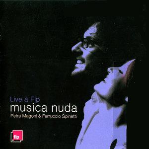 Musica Nuda (Petra Magoni and Ferruccio Spinetti) - Live a Fip (2007)