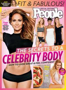 PEOPLE The Secrets To A Celebrity Body: How to Look Great and Feel Confident