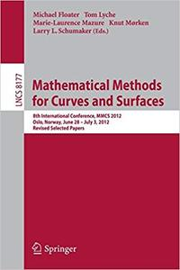 Mathematical Methods for Curves and Surfaces (Repost)