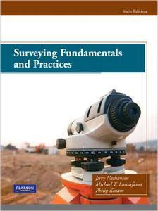 Surveying Fundamentals and Practices, 6th Edition