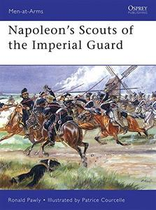 Napoleons Scouts of the Imperial Guard (Repost)