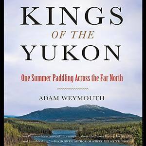 Kings of the Yukon [Audiobook]