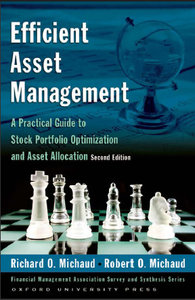 Efficient Asset Management: A Practical Guide to Stock Portfolio Optimization and Asset Allocation, 2 edition (repost)