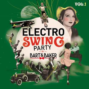 VA - Electro Swing Party by Bart&Baker Vol.1 (2018)