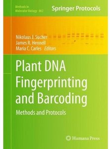 Plant DNA Fingerprinting and Barcoding: Methods and Protocols (Repost)