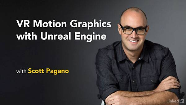 Lynda - VR Motion Graphics with Unreal Engine / AvaxHome
