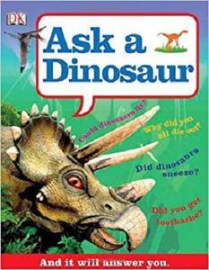 Ask a Dinosaur