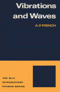 """""""Vibrations and Waves"""" by A.P. French"""