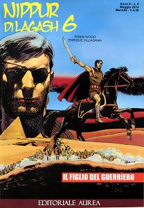 Nippur Di Lagash - Volume 6 - Il Figlio Del Guerriero