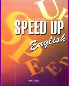 ENGLISH COURSE • Speed Up English • A Conversation Course for High Beginners • BOOK (2005)
