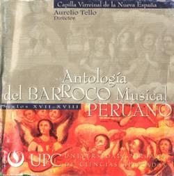 Antología del Barroco Musical Peruano: Capilla Virreinal de la Nueva España