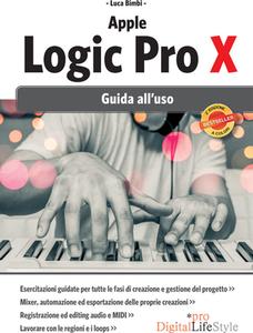 Luca Bimbi - Apple Logic Pro X. Guida all'uso (2017) [Repost]
