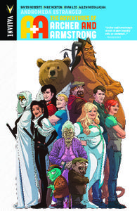 Valiant-A and A The Adventures Of Archer And Armstrong Vol 03 Andromeda Estranged 2017 Retail Comic eBook