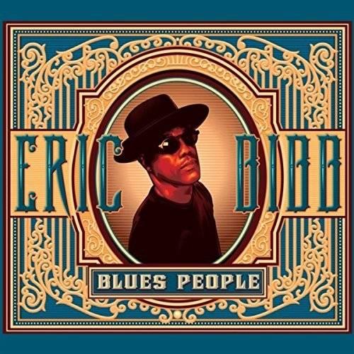 Eric Bibb - Blues People (2014) [Official Digital Download]