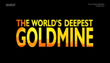 The World's Deepest Goldmine (2007)