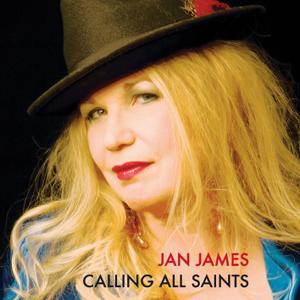 Jan James - Calling All Saints (2017) [Official Digital Download]