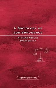 Sociology of Jurisprudence (Legal Theory Today)