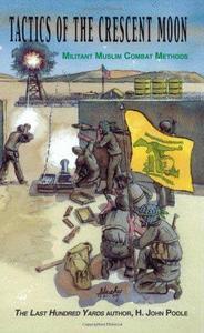Tactics of the Crescent Moon Militant Muslim Combat Methods