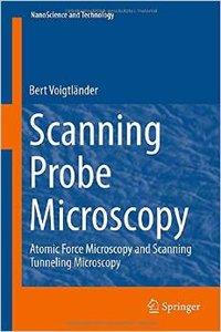 Scanning Probe Microscopy: Atomic Force Microscopy and Scanning Tunneling Microscopy