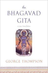The Bhagavad Gita: A New Translation (Repost)