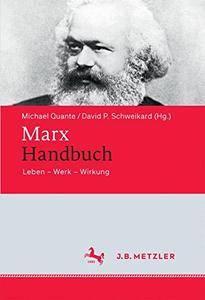 Marx-Handbuch: Leben - Werk - Wirkung [repost]