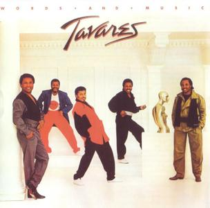 Tavares - Words And Music (1983) [2012, Remastered & Expanded Edition]