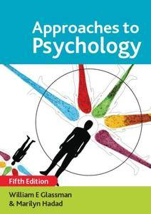Approaches to Psychology (Repost)