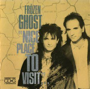 Frozen Ghost - Nice Place To Visit (1988)