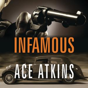 «Infamous» by Ace Atkins