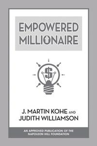 «Empowered Millionaire» by Judith Williamson,J. Martin Kohe