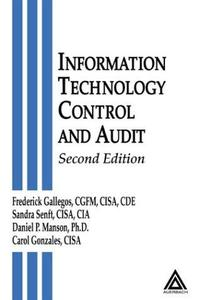 Information Technology Control and Audit, Second Edition