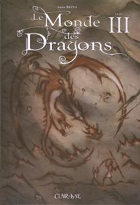 Le Monde des Dragons - Tome 3
