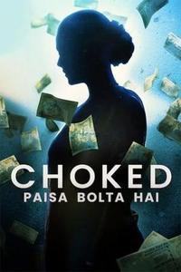 Choked: Paisa Bolta Hai (2020)