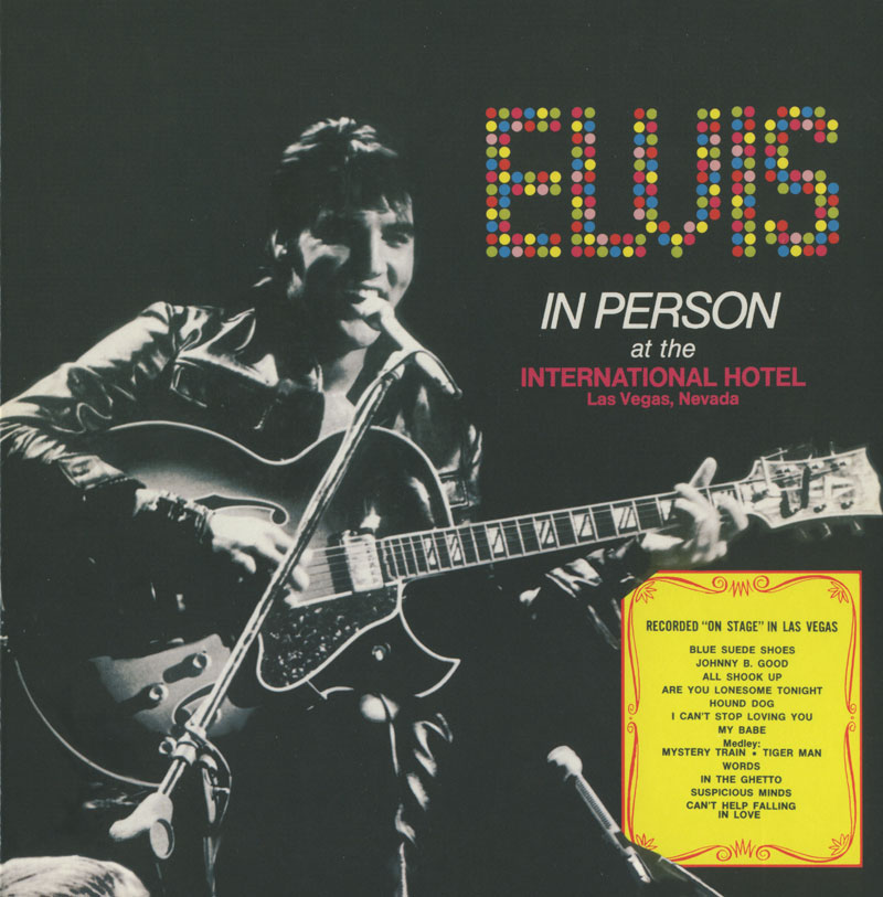 Elvis Presley - In Person At The International Hotel, Las Vegas