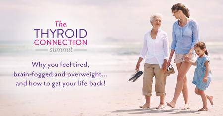 The Thyroid Connection Summit 2016