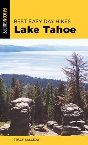 Best Easy Day Hikes Lake Tahoe (Best Easy Day Hikes), 4th Edition