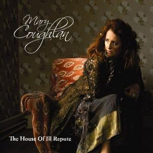 Mary Coughlan - The House of Ill Repute (2019)
