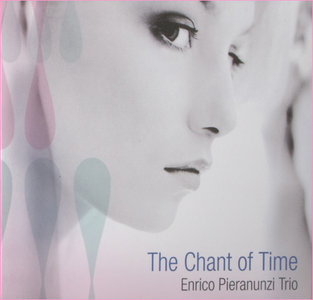 Enrico Pieranunzi Trio -  Chant Of Time (2003)